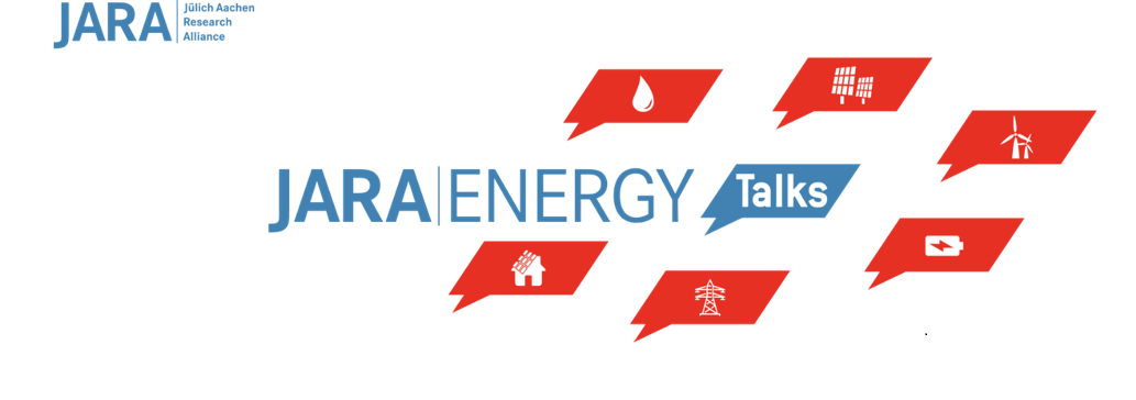JARA|ENERGY Talks